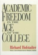 Download Academic freedom in the age of the college