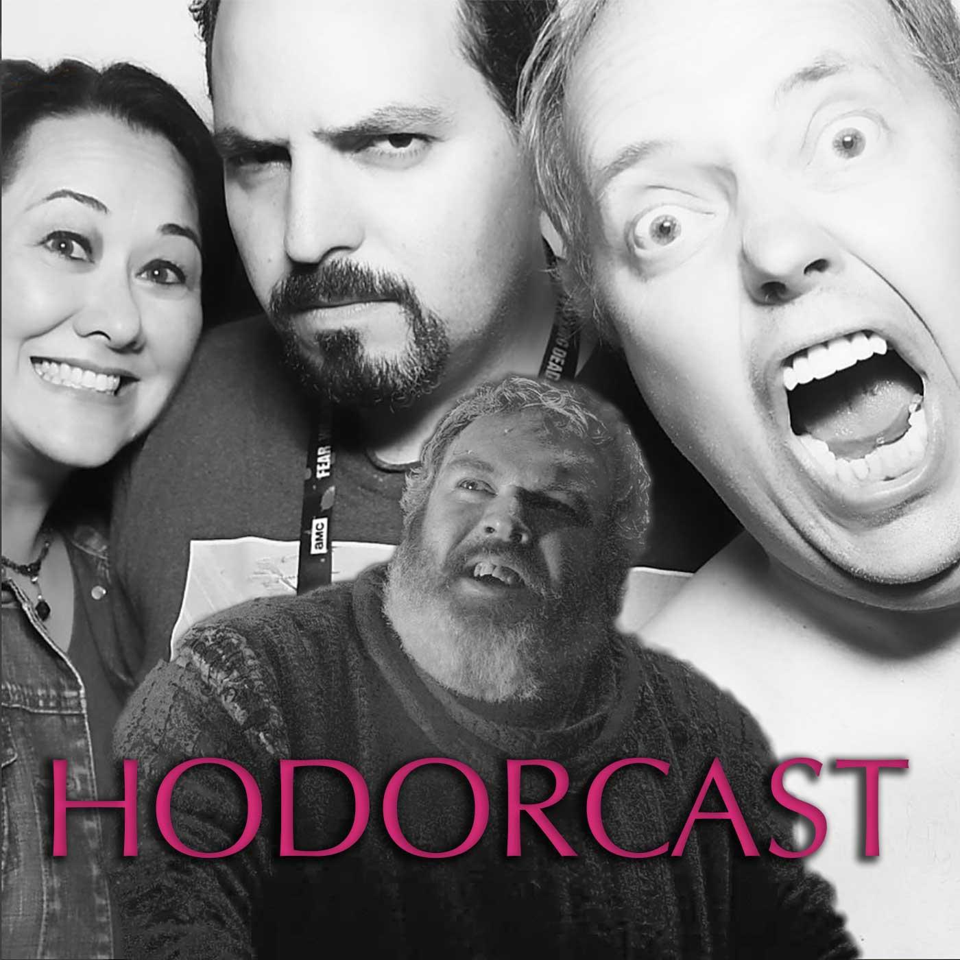 Hodorcast