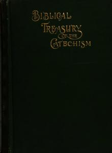 Cover of: Biblical treasury of the catechism |