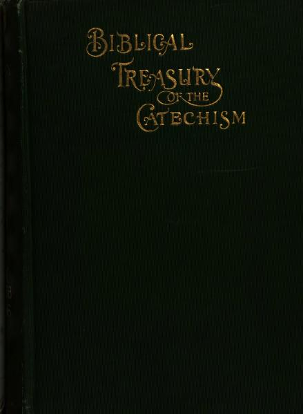 Biblical treasury of the catechism by