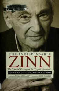 Cover of: The indispensable Zinn   Howard Zinn
