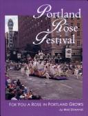 Portland Rose Festival by Donahue, Mike.