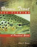 Brown trout fly fishing by Chris J. Francis