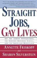 Straight jobs, gay lives by Annette Friskopp